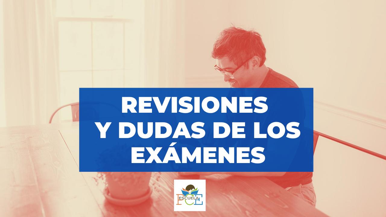 Revisiones y Dudas de los exámenes PCE